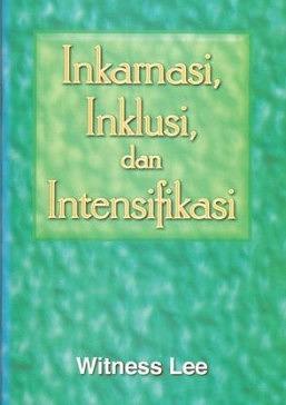 Inkarnasi, Inklusi, dan Indtensifikasi
