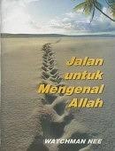 JALAN UNTUK MENGENAL ALLAH