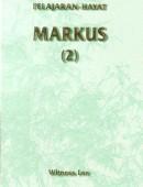 Pelajaran Hayat Markus (2)