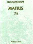 Pelajaran Hayat Matius (4)