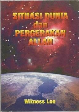 Situasi Dunia dan Pergerakan Allah