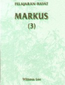 Pelajaran Hayat Markus (3)