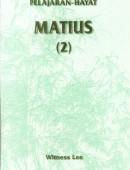 Pelajaran Hayat Matius (2)