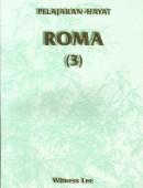 PELAJARAN-HAYAT ROMA (3)